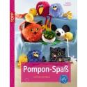 Pompon – Spaß