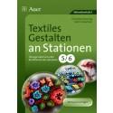 Textiles Gestalten an Stationen 5. / 6.