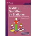 Textiles Gestalten an Stationen 3. / 4.