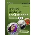 Textiles Gestalten an Stationen 7. / 8.