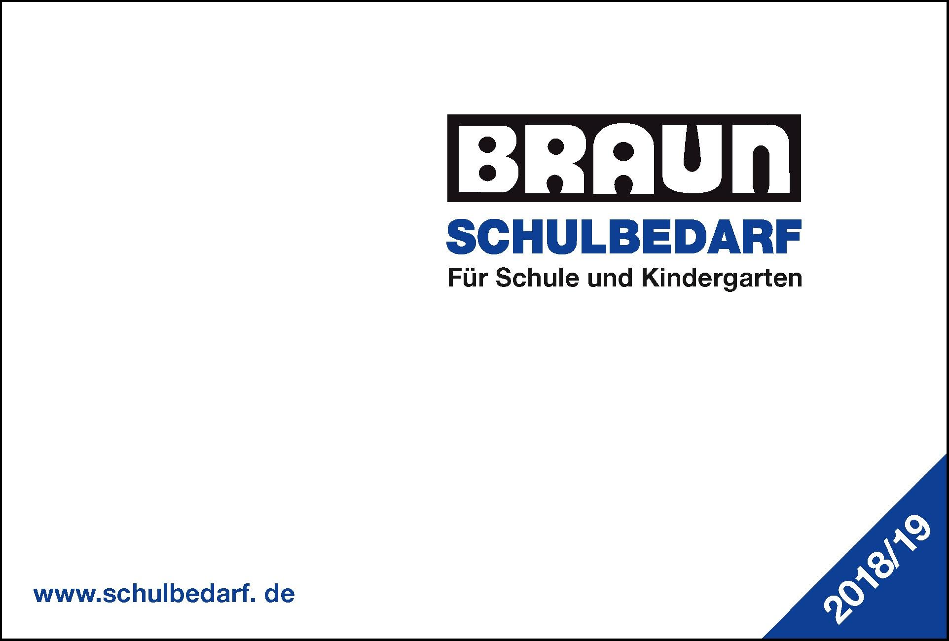 BRAUN Schulbedarf - Für Schule und Kindergarten - Bastelbedarf Katalog