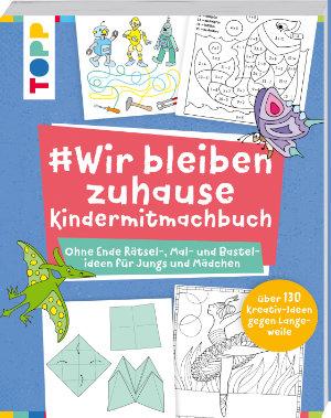 BRAUN Schulbedarf - Für Schule und Kindergarten - #Wir bleiben zuhause Mitmachhandbuch - Topp Verlag